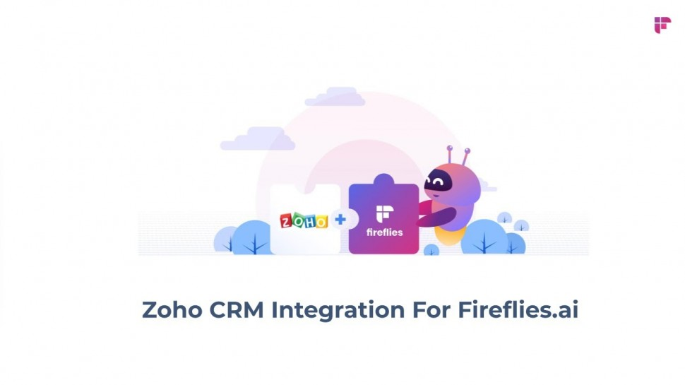 CRM: Introducing Zoho CRM Integration For Fireflies ai New - видео