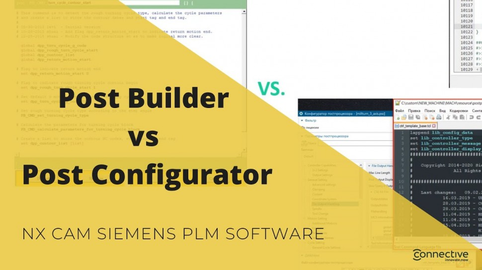 Connective PLM: Post Builder vs Post Configurator. NX CAM Siemens PLM Software