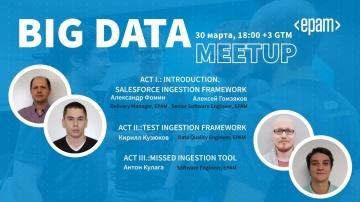 EPAM: Big Data community Spb online meetup#4 - видео