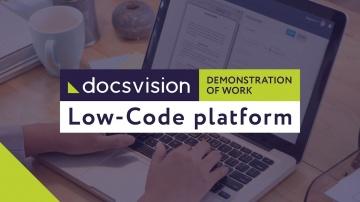 ДоксВижн: Demonstration of the Low-Code Docsvision platform at work - видео