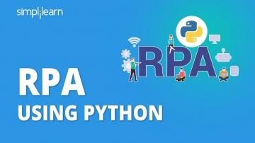 RPA: RPA Using Python   RPA With Python   Robotic Process Automation Using Python   Simplilearn - ви