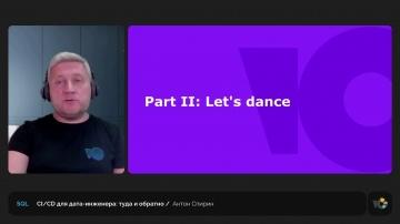 CI/CD для дата-инженера: туда и обратно    Антон Спирин, старший разработчик BI - видео