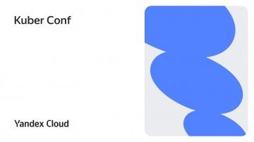 Yandex.Cloud: Kuber Conf - видео