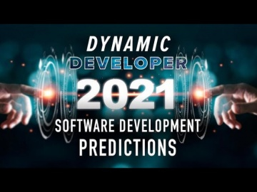 TechRepublic: Software development - 5 predictions for 2021 developers should understand - video
