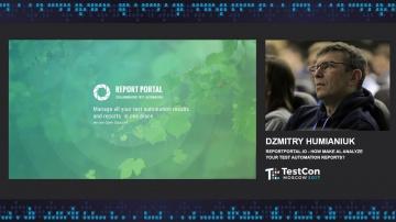 DATA MINER: Dzmitry Humianiuk - ReportPortal.io – how make AI analyze your test automation reports?