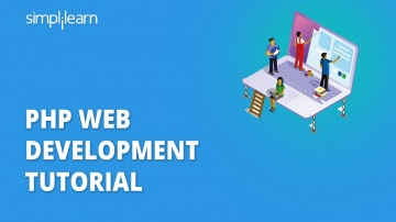 PHP: PHP Web Development Tutorial | Web Development Using PHP | PHP Tutorial For Beginners | Simplil