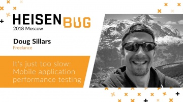 Doug Sillars — It's just too slow: Mobile application performance testing