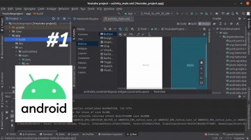J: Курс Android разработки на Java Часть 1 | Струскура проекта | Android studio - видео