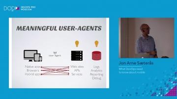 DATA MINER: Jon Arne Sæterås - What DevOps need to know about mobile