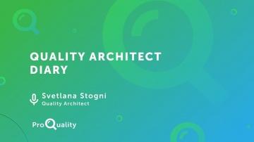 ProQuality: One Day ProQuality - Quality Architect Diary, Svetlana Stogni - видео